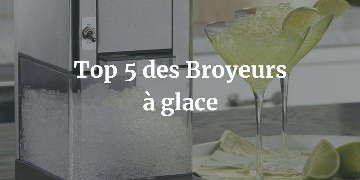 Top 5 des Meilleurs Broyeurs à glace (pilée)